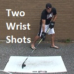 Two types of wrist shots