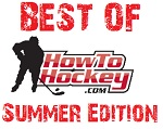 Post image for The Best of How To Hockey – Summer Edition