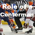 role of a centermen in hockey