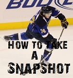 how to take a snapshot in hockey
